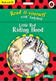 Read It Yourself: Little Red Riding Hood book and CD: Read It Yourself Level 2