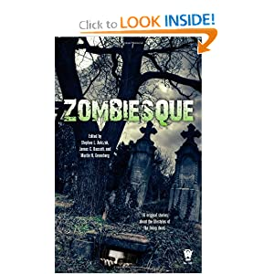 Zombiesque by Stephen L. Antczak, James C. Bassett and Martin H. Greenberg