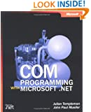 COM Programming with Microsoft  .NET (Developer Reference)