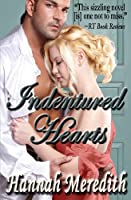Indentured Hearts