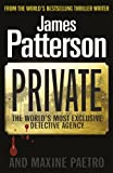 Private (0099550067) by Patterson, James