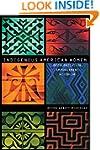 Indigenous American Women: Decoloniza...