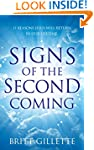 Signs Of The Second Coming: 11 Reason...
