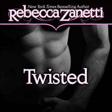 Twisted (       UNABRIDGED) by Rebecca Zanetti Narrated by Karen White