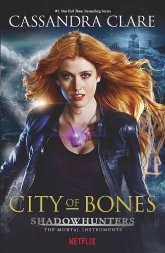 City Of Bones. Shadowhunters. Tv Tie-In (The Mortal Instruments)