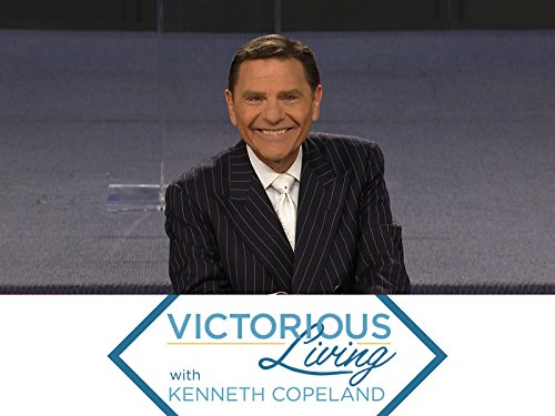 Victorious Living with Kenneth Copeland on Amazon Prime Video UK