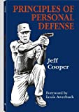 Principles of Personal Defense: Revised Edition