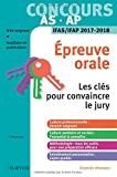 Concours aide-soignant et auxiliaire de puériculture - Épreuve orale - IFAS/IFAP 2017-2018: Les clés pour convaincre le jury...