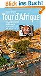 Tour d'Afrique: 12 000 Kilometer Radr...