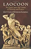 Laocoon: An Essay upon the Limits of Painting and Poetry (0486443876) by Lessing, Gotthold Ephraim