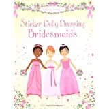 Bridesmaids (Usborne Sticker Dolly Dressing)by Lucy Bowman