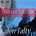 Jane Doe's Return (       UNABRIDGED) by Jen Talty Narrated by Anne Johnstonbrown