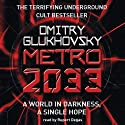 Metro 2033 (       UNABRIDGED) by Dmitry Glukhovsky Narrated by Rupert Degas