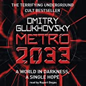 Metro 2033 | [Dmitry Glukhovsky]