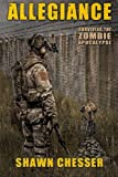 Allegiance: Surviving the Zombie Apocalypse (Volume 5)