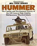 Image of Hummer: The Combat and Development History of the AM General High Mobility Multipurpose Wheeled Vehicle (Mil-Tech Series)