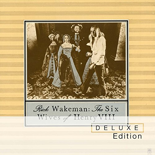 Rick Wakeman - Six Wives Of Henry Viii: Deluxe Edition - Lyrics2You