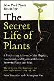 The Secret Life of Plants: a Fascinating Account of the Physical, Emotional, and Spiritual Relations Between Plants and Man (0060915870) by Peter Tompkins