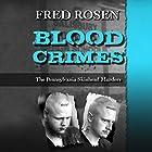 Blood Crimes: The Pennsylvania Skinhead Murders Hörbuch von Fred Rosen Gesprochen von: Neil Hellegers
