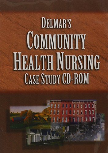 Delmar's Community Health Nursing Case Study CD-ROM
