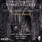 Doug Bradley's Spinechillers, Volume 12: Classic Horror Short Stories | H. P. Lovecraft,W. F. Harvey,Edgar Allan Poe,Charles Dickens,Ambrose Bierce
