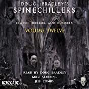 Doug Bradley's Spinechillers, Volume 12: Classic Horror Short Stories | [H. P. Lovecraft, W. F. Harvey, Edgar Allan Poe, Charles Dickens, Ambrose Bierce]