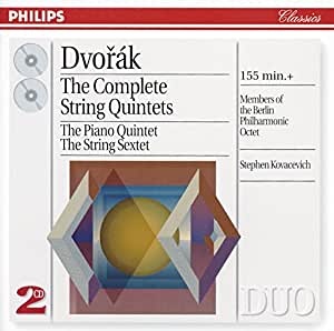 Dvorak: The Complete String Quintets; The Piano Quintet; The String Sextet