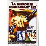 La mission du commandant Lexpar Gary Cooper