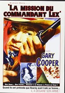 La mission du commandant Lex