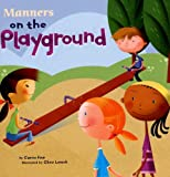 Manners on the Playground (Way To Be!: Manners)