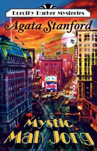 Mystic Mah Jong: A Dorothy Parker Mystery