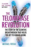 #9: The Telomerase Revolution: The Story of the Scientific Breakthrough that Holds the Key to Human Ageing