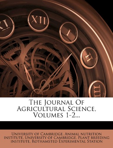 The Journal Of Agricultural Science, Volumes 1-2...