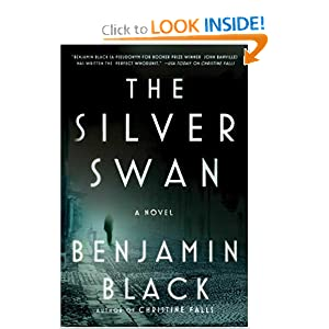 The Silver Swan: A Novel Benjamin Black