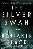 The Silver Swan: A Novel