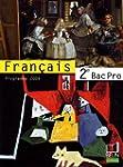 Fran�ais 2e Bac Pro : Programme 2009,...