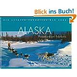 Alaska: Pionierland am Polarkreis