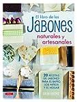 El Libro De Los Jabones Naturales Y A...