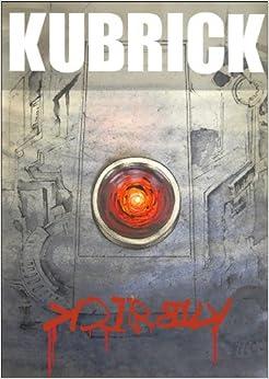 Kubrick - Kindle edition by Steven Bratter, Jaime De Los Riscos, Adela