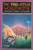 img - for The 1986 Annual World's Best SF book / textbook / text book