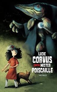 Lucie Corvus contre Mister Poiscaille par Nico Bally
