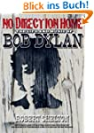 No Direction Home: The Life and Music...