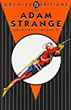 The Adam Strange Archives, Volume 2 (DC Archive Editions) (1401207804) by Fox, Gardner