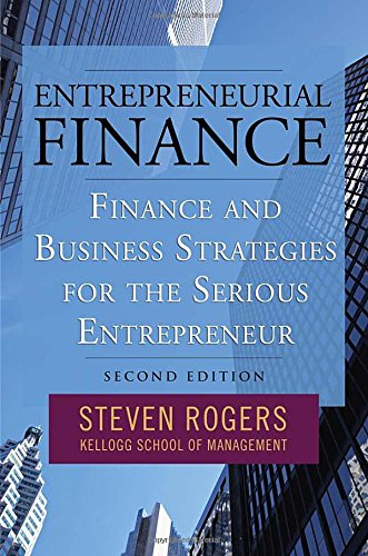 Entrepreneurial Finance: Finance and Business Strategies...