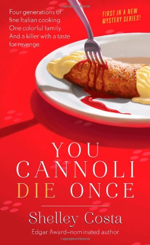 Image of You Cannoli Die Once (Miracolo Mysteries)