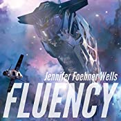Fluency | [Jennifer Foehner Wells]