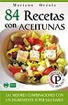 84 RECETAS CON ACEITUNAS: Las mejores...