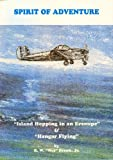img - for Spirit of Adventure: Island Hopping in an Ercoupe & Hangar Flying book / textbook / text book
