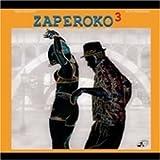 3 ~ Zaperoko