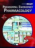 Prehospital Emergency Pharmacology (6th Edition)
